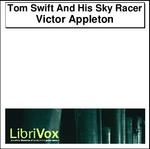 Tom Swift And His Sky Racer Thumbnail Image