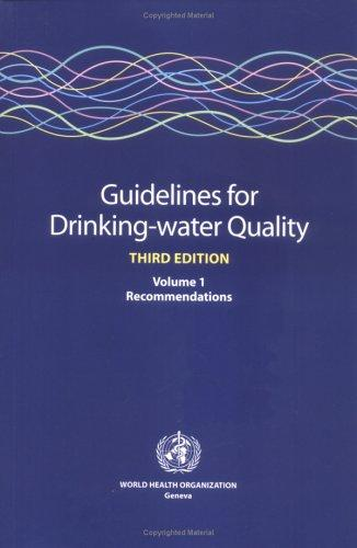 Download Guidelines for drinking-water quality.