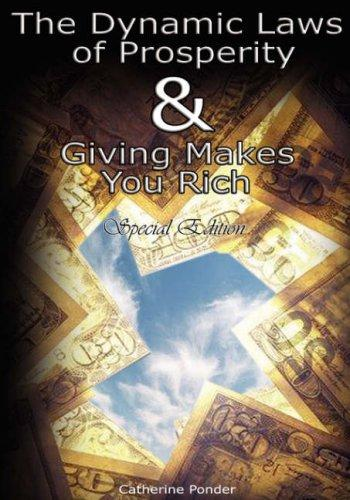 Download The Dynamic Laws of Prosperity AND Giving Makes You Rich – Special Edition