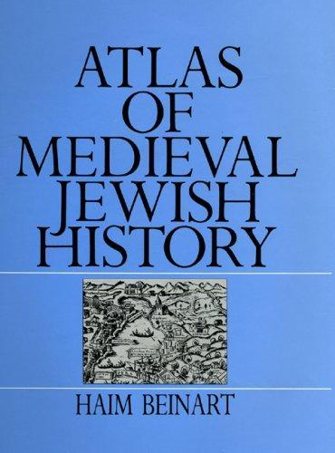 Download Atlas of Medieval Jewish History