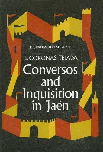 Conversos and Inquisition in Jaén by Luis Coronas Tejada