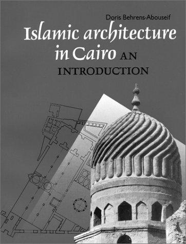 Download Islamic Architecture In Cairo
