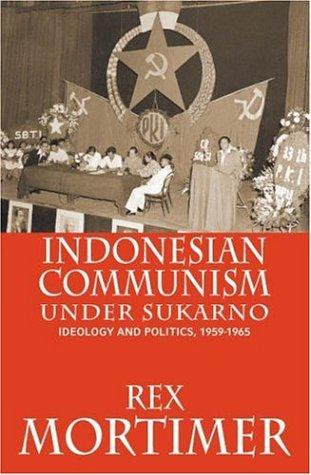 Download Indonesian Communism Under Sukarno
