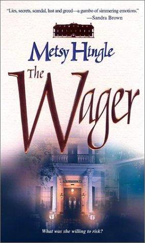 Wager by Metsy Hingle