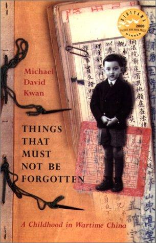Things That Must Not be Forgotten