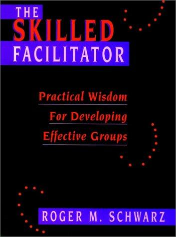 Download The skilled facilitator