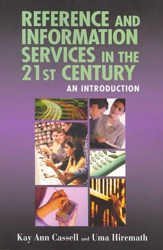 Download Reference and Information Services in the 21st Century