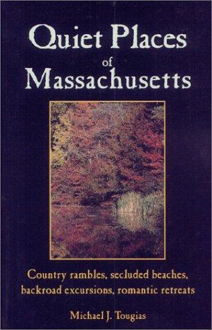 Image for Quiet Places of Massachusetts