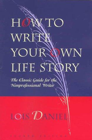 Download How to write your own life story