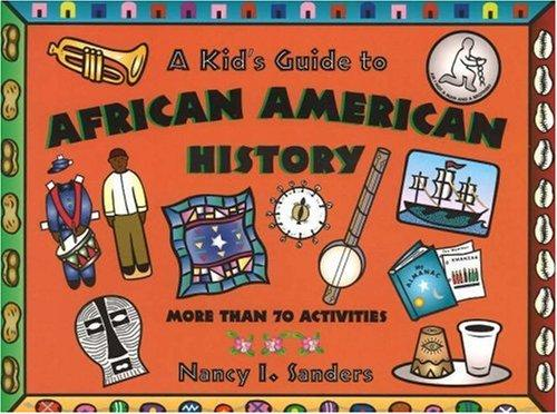 Download A kid's guide to African American history