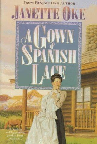 Download A Gown of Spanish Lace (Women of the West #11)