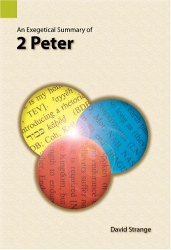 Download An exegetical summary of 2 Peter