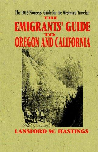 Download The Emigrant's Guide to Oregon and California