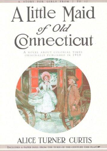 A little maid of old Connecticut