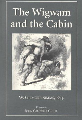 Download The wigwam and the cabin