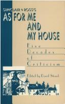 "Sinclair Ross's ""As for Me and My House"""