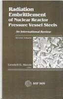 Download Radiation Embrittlement of Nuclear Reactor Pressure Vessel Steels