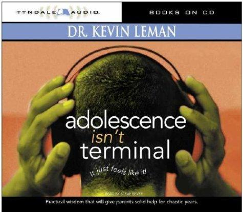 Adolescence Isn't Terminal