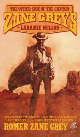 Zane Grey's Laramie Nelson