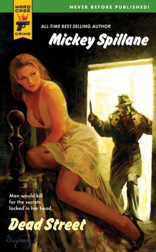 Dead Street (Hard Case Crime) Mickey Spillane