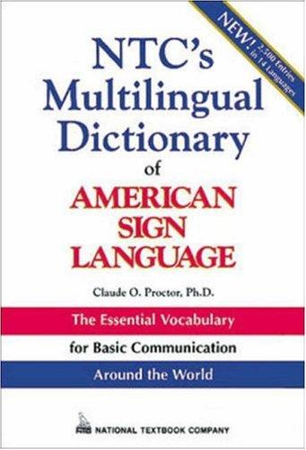 Download NTC's multilingual dictionary of American Sign Language