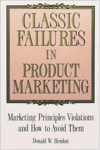 Download Classic failures in product marketing