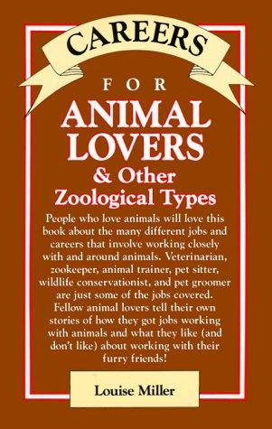 Download Careers for animal lovers & other zoological types