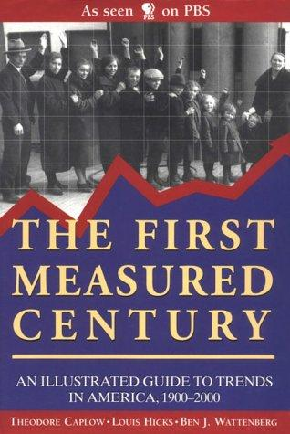 The First Measured Century