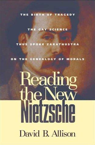 Download Reading the New Nietzsche
