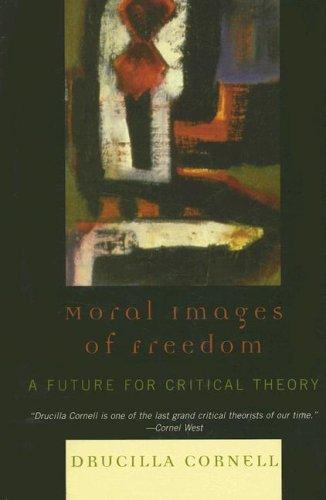 Download Moral Images of Freedom