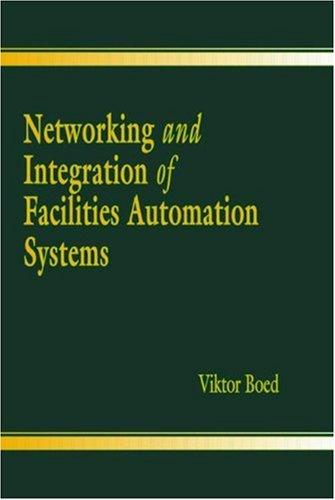 Download Networking and Integration of Facilities Automation Systems