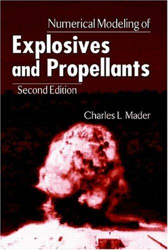 Download Numerical modeling of explosives and propellants