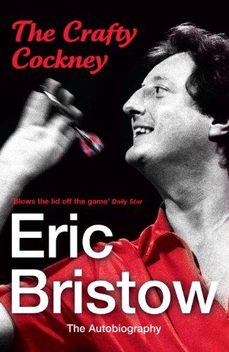 Download The Crafty Cockney: Eric Bristow