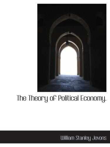The Theory of Political Economy.