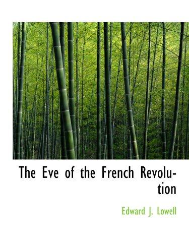 Download The Eve of the French Revolution