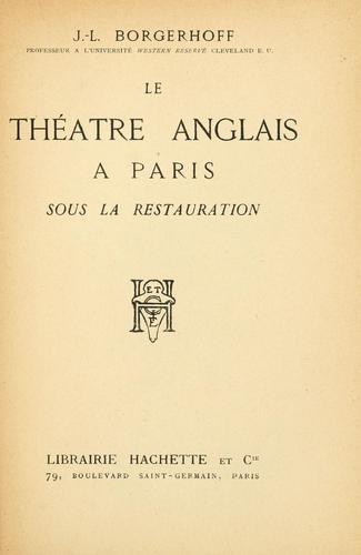 Download Le théâtre anglais à Paris sous la restauration.