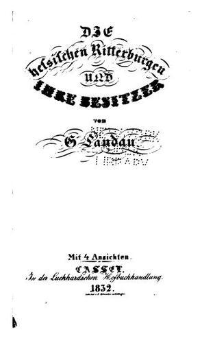Die hessischen Ritterburgen und ihre Besitzer