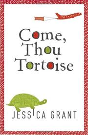 Come, Thou Tortise