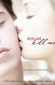 Book Cover: 'Kiss Me, Kill Me' by Henderson, Lauren