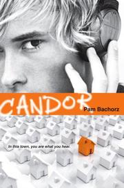 Book Cover: 'Candor' by Bachorz, Pam