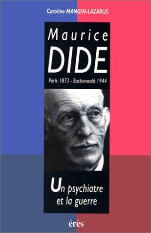 Maurice Dide, Paris 1873-Buchenwald 1944