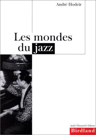 Download Les mondes du jazz