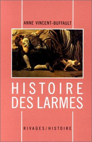 Histoire des larmes, XVIIIe-XIXe siècles