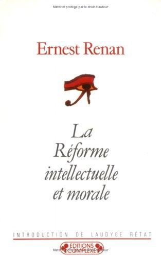 Download La réforme intellectuelle et morale