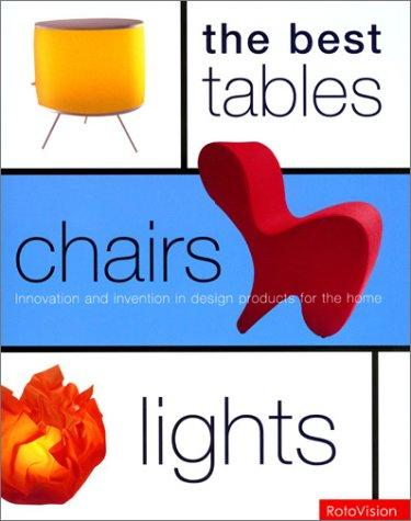 Best Tables, Chairs, Lights