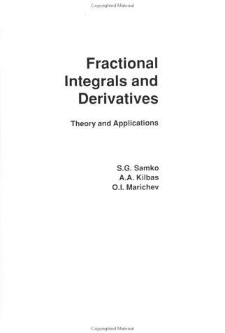 Fractional integrals and derivatives by S. G. Samko