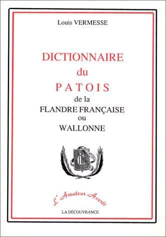 Dictionnaire du patois de la Flandre française ou wallonne