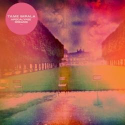 Apocalypse Dreams by Tame Impala