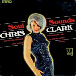 Chris Clark - I Want To Go Back There Again [xXW]