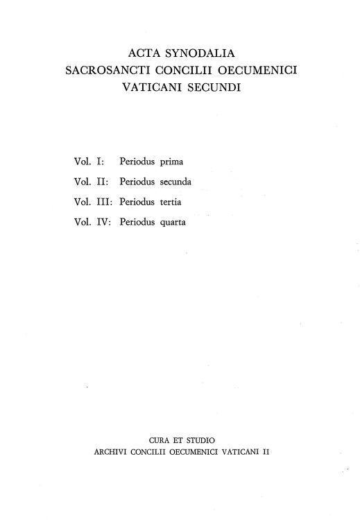 Acta synodalia Sacrosancti Concilii Oecumenici Vaticani II. Volumen I: Periodus prima. Pars II by
